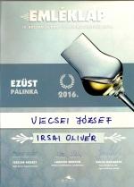 irsai-oliver-szolo-palinka-2016-ezust-minosites-baja